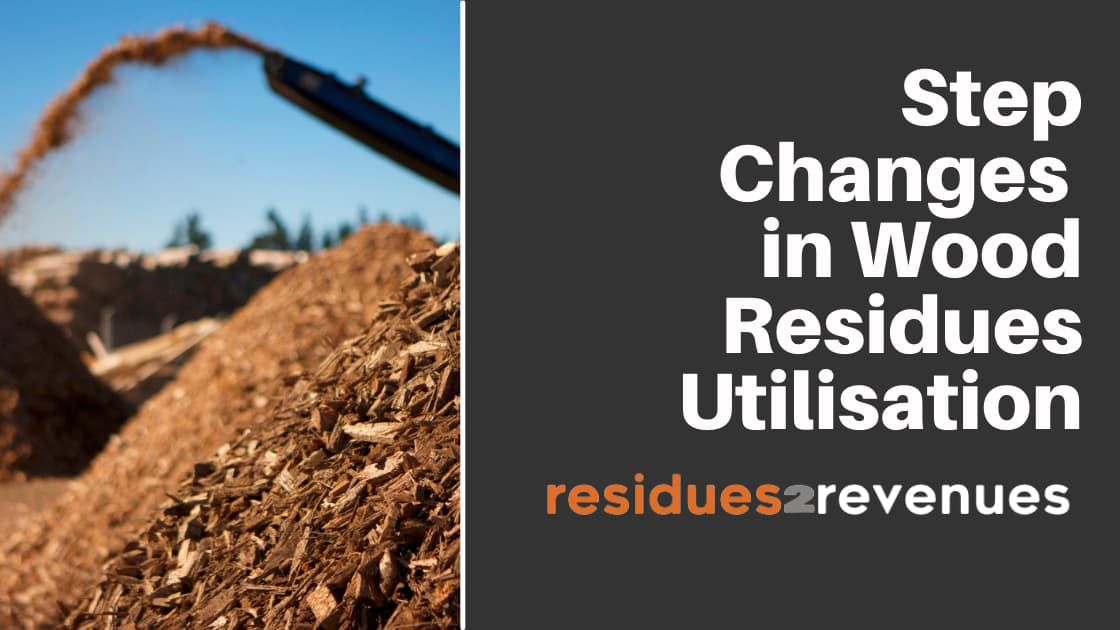 """Featured image for """"Step Changes in Wood Residues Utilisation"""""""